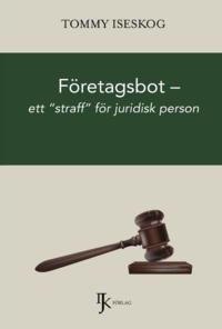 """bokomslag Företagsbot : ett """"""""straff"""""""" för juridisk person"""