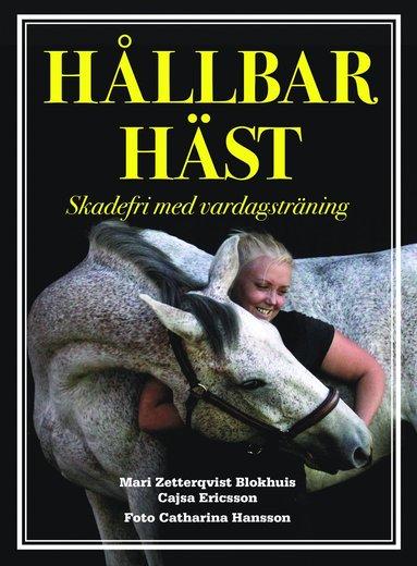 bokomslag Hållbar häst : Skadefri med vardagsträning