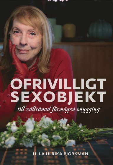 bokomslag Ofrivilligt sexobjekt : till vältränad förmögen snygging