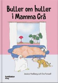 bokomslag Buller om huller i Mamma Grå