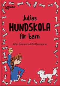 bokomslag Julias hundskola för barn