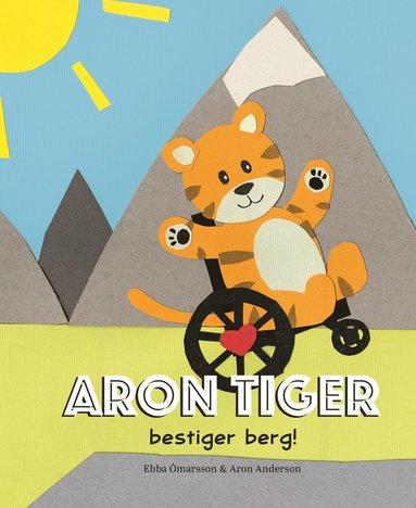 bokomslag Aron Tiger bestiger berg