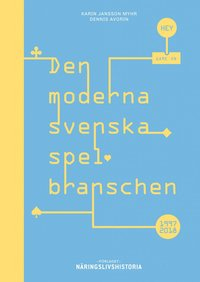 bokomslag Den moderna svenska spelbranschen