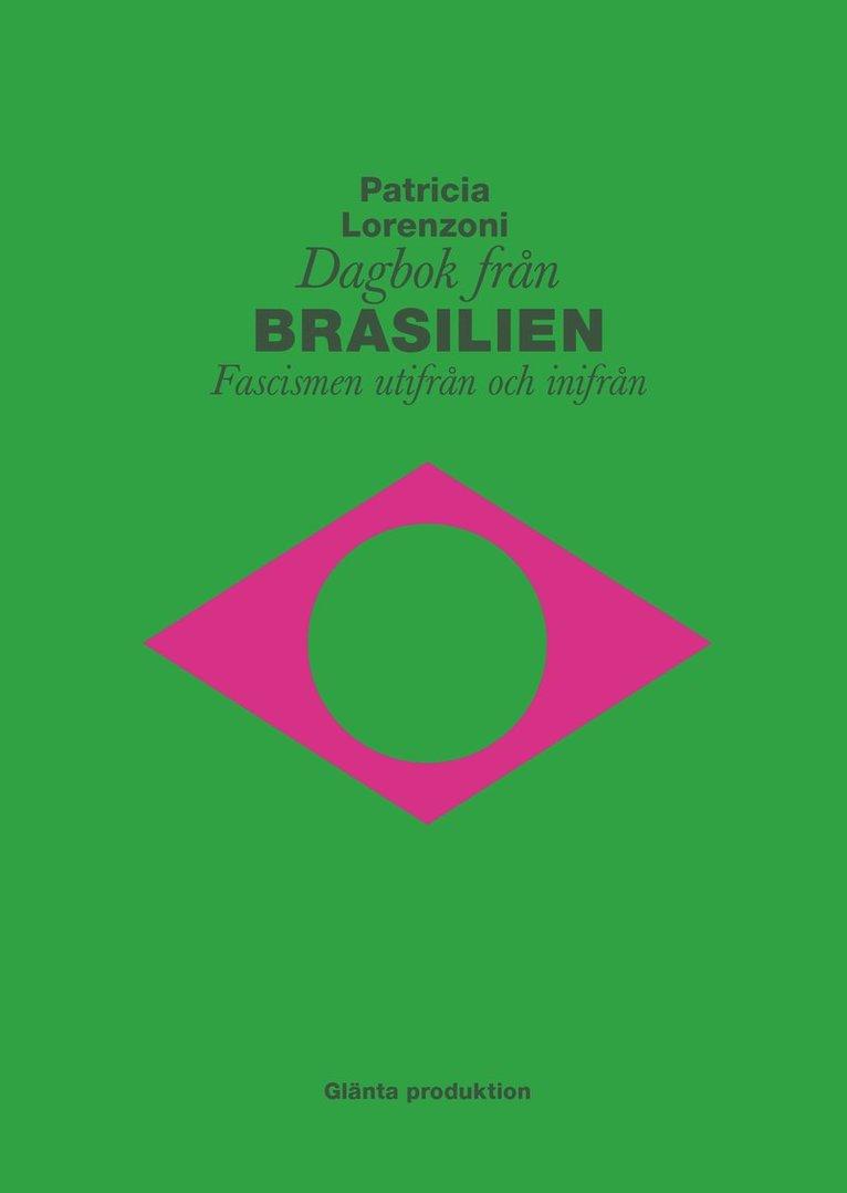 Dagbok från Brasilien : fascismen utifrån och inifrån 1