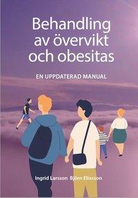bokomslag Behandling av övervikt och fetma : en kort manual
