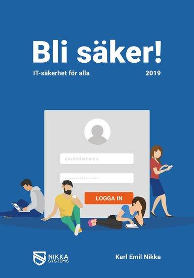 bokomslag Bli säker : IT-säkerhet för alla 2019