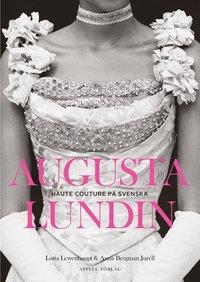 bokomslag Augusta Lundin : Haute couture på svenska