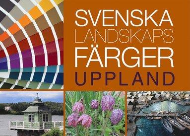 bokomslag Svenska landskapsfärger Uppland