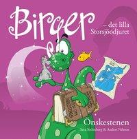 bokomslag Birger - det lilla Storsjöodjuret. Önskestenen