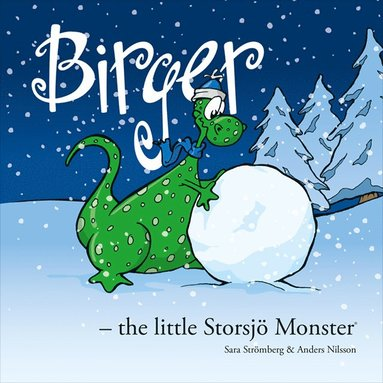 bokomslag Birger - the little Storsjö Monster