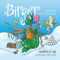 bokomslag Birger - the little Storsjö Monster makes it up