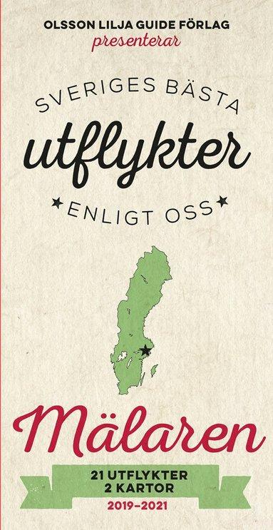 bokomslag Sveriges bästa utflykter enligt oss - Mälaren 2019-2021
