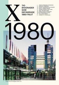 bokomslag Tio byggnader som definierade 1980-talet