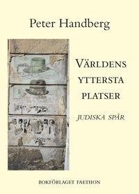 bokomslag Världens yttersta platser : judiska spår