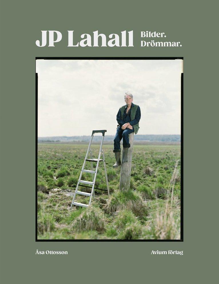 JP Lahall : bilder, drömmar 1