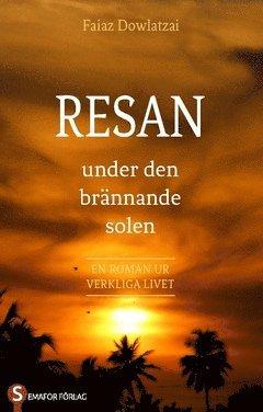 bokomslag Resan : under den brännande solen