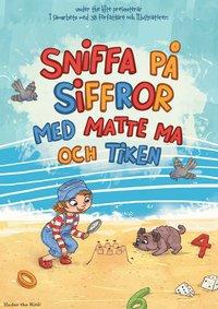 bokomslag Sniffa på siffror med matte Ma och Tiken