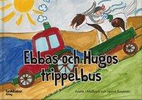 bokomslag Ebbas och Hugos trippelbus