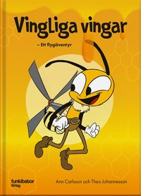 bokomslag Vingliga vingar : ett flygäventyr