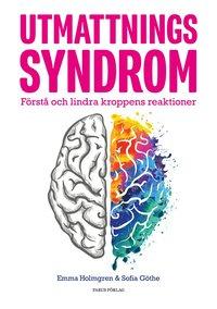 bokomslag Utmattningssyndrom : förstå och lindra kroppens reaktioner