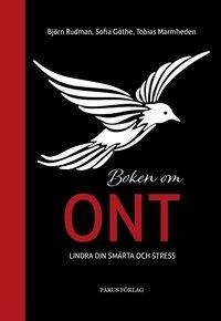 bokomslag Boken om ont : lindra din smärta och stress
