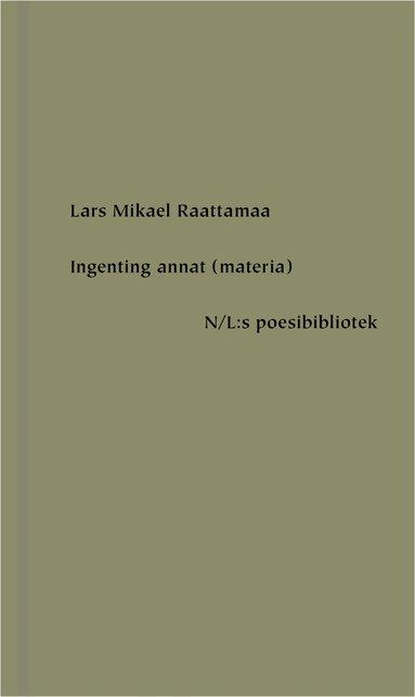 bokomslag Ingenting annat (materia)
