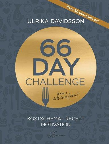 bokomslag 66 Day Challenge : Kostschema, recept, motivation