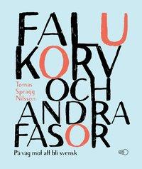 bokomslag Falukorv och andra fasor