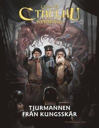 bokomslag Tjurmannen från Kungsskär