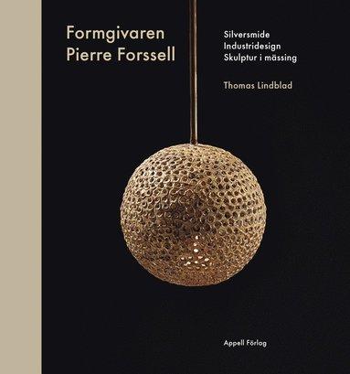 bokomslag Formgivaren Pierre Forssell