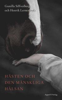bokomslag Hästen och den mänskliga hälsan