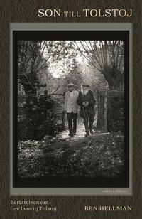 bokomslag Son till Tolstoj – Berättelsen om Lev Lvovitj Tolstoj