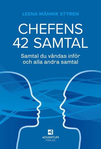 bokomslag Chefens 42 samtal : samtal du våndas över och alla andra samtal