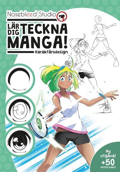 bokomslag Nosebleed Studio lär dig teckna manga! : karaktärsdesign