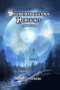 bokomslag Silverspegelns hemlighet