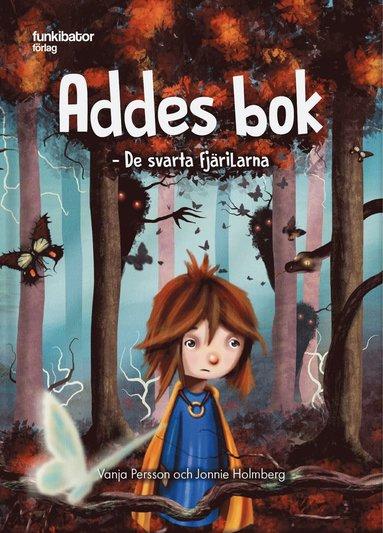 bokomslag Addes bok : de svarta fjärilarna