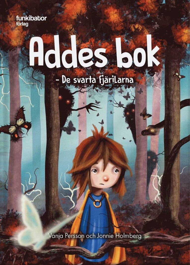 Addes bok : de svarta fjärilarna 1