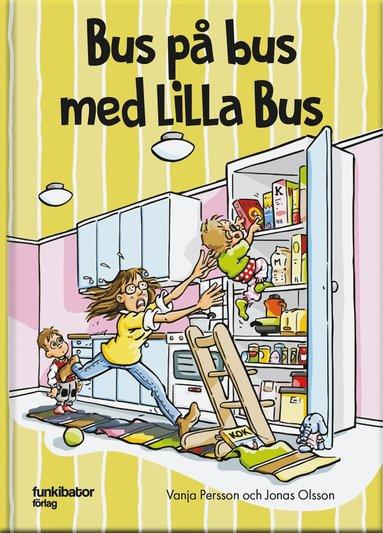 bokomslag Bus på bus med Lilla Bus