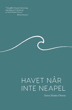 bokomslag Havet når inte Neapel