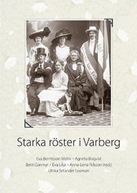 bokomslag Starka röster i Varberg