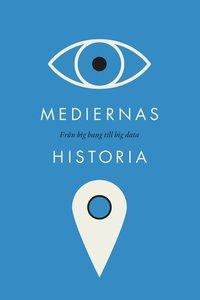 bokomslag Mediernas historia