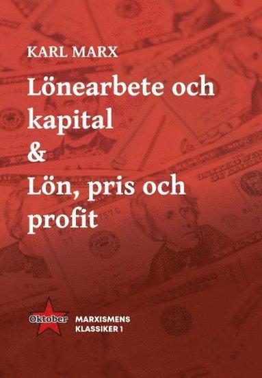 bokomslag Lönearbete och kapital & Lön, pris och profit