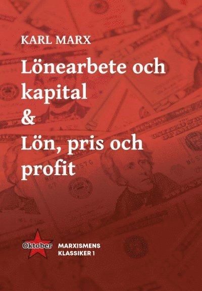Lönearbete och kapital & Lön, pris och profit 1