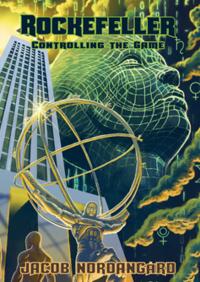 bokomslag Rockefeller : controlling the Game