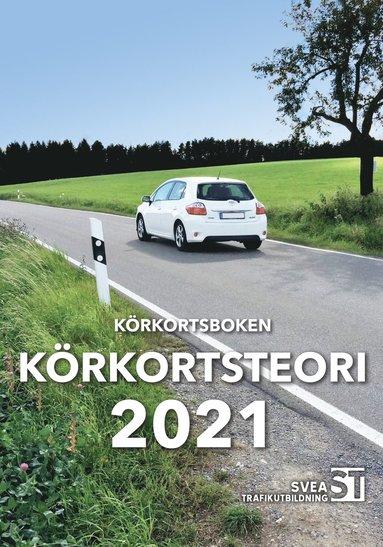 bokomslag Körkortsboken Körkortsteori 2021