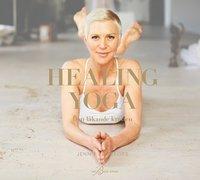 bokomslag Healing Yoga : den läkande kraften