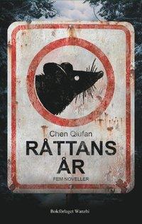 bokomslag Råttans år : fem noveller