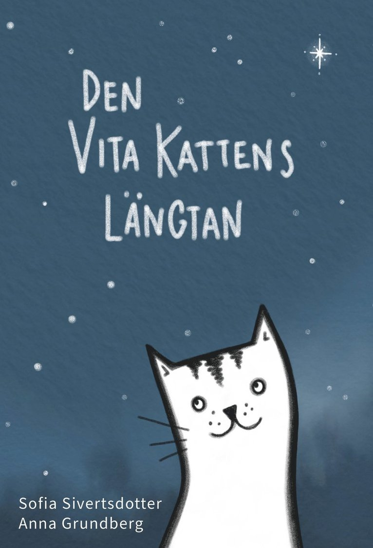 Den vita kattens längtan 1