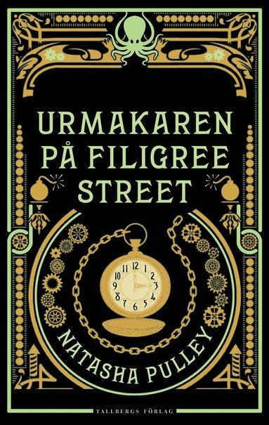 bokomslag Urmakaren på Filigree Street