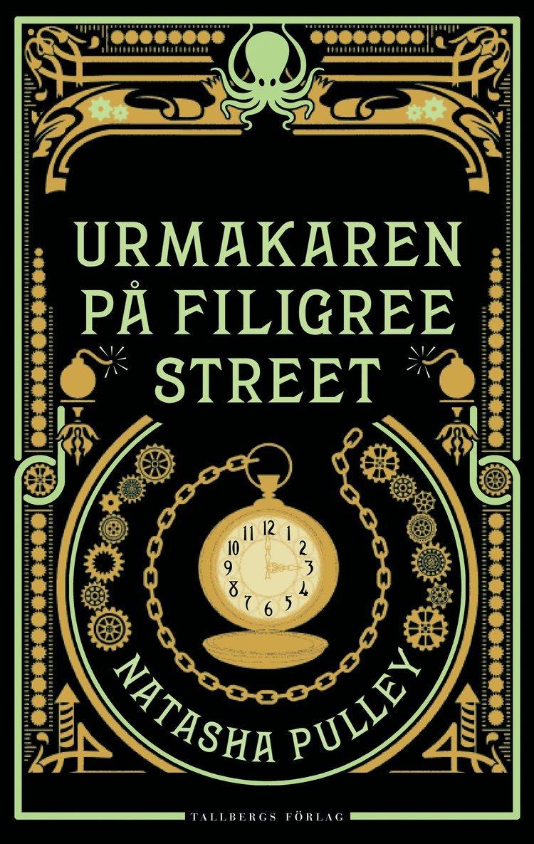 Urmakaren på Filigree Street 1